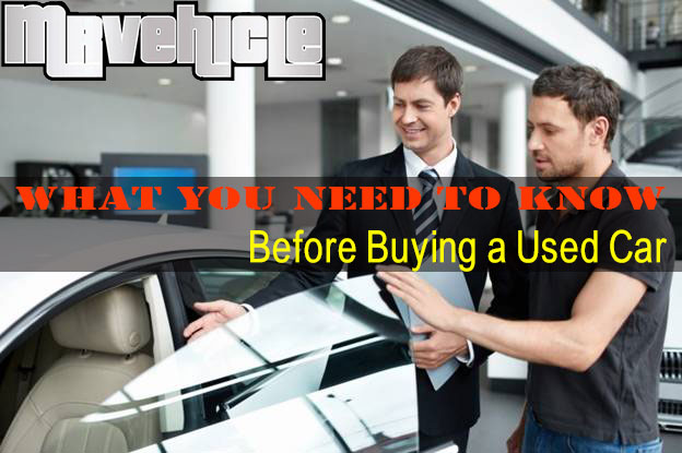 What Do I Need To Buy A Car: What You Need To Know Before Buying A Used Car?