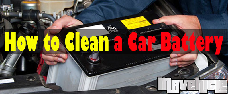 how to clean a car battery mr vehicle. Black Bedroom Furniture Sets. Home Design Ideas