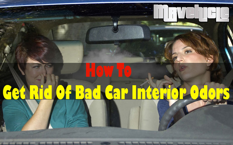 how to get rid of bad car interior odors mr vehicle