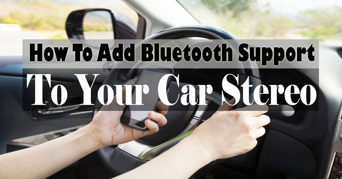 Best Way To Upgrade Car Stereo To Bluetooth